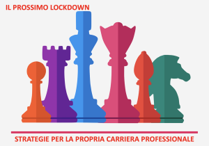 Il Prossimo Lockdown, l'ora dell'intelligenza strategica